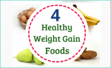 The 4 Best Healthy Foods to Gain Weight Fast
