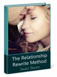 James Bauer's Relationship Rewrite Method Reviews – PDF Download!!